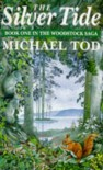 The Silver Tide - Michael Tod