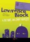 A betörő aki zabot hegyezett  - Lawrence Block, Varga Bálint