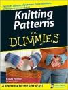 Knitting Patterns For Dummies - Kristi Porter, John Wiley