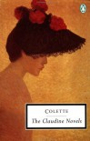 The Claudine Novels - Colette, Antonia White