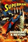 Superman: Doomsday and Beyond (Death of Superman, The Novel) - Louise Simonson