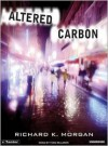 Altered Carbon  - Richard K. Morgan, Todd McLaren