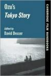 Ozu's Tokyo Story - David Desser, Horton Andrew