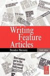 Writing Feature Articles - Brendan Hennessy