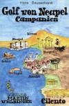 Golf von Neapel. Campanien. Cilento - Hans Bausenhardt