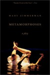 Metamorphoses - Mary Zimmerman