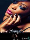 Love through pain - Ancelli