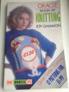 ORACLE BOOK OF KNITTING - Joy Gammon