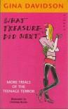 What Treasure Did Next - Gina Davidson