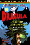 Dracula Is a Pain in the Neck - Elizabeth Levy, Mordicai Gerstein