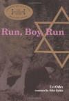 Run, Boy, Run - Uri Orlev