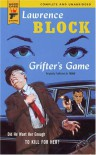 Grifter's Game (Hard Case Crime, #1) - Lawrence Block