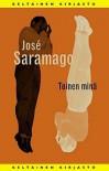 Toinen minä - José Saramago, Erkki Kirjalainen