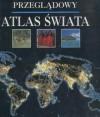 Przeglądowy atlas świata - Ambros Brucker, Carlo Lauer, Hubertus Hepfinger