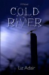 Cold River - Liz Adair