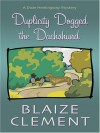 Duplicity Dogged the Dachshund - Blaize Clement