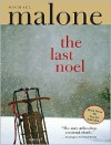Last Noel - Michael Malone