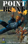Point Blank - Ed Brubaker, Colin Wilson, Ernest Riera