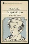Abigail Adams: An American Woman - Charles W. Akers;Oscar Handlin