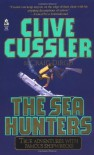 The Sea Hunters (The Sea Hunters #1) - Clive Cussler, Craig Dirgo