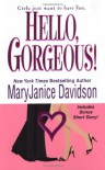 Hello, Gorgeous! - MaryJanice Davidson