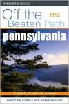 Pennsylvania Off the Beaten Path, 8th (Off the Beaten Path Series) - Christine O'Toole, Susan Perloff