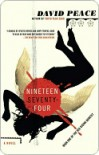 Nineteen Seventy-four: The Red Riding Quartet, Book One - David Peace