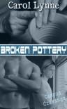 Broken Pottery  - Carol Lynne