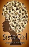 SistaGirl - Anondra Williams