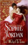Too Wicked to Tame - Sophie Jordan