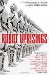 Robot Uprisings - Daniel H Wilson
