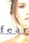 Fear - Lauren Barnholdt, Aaron Gorvine