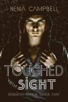 Touched with Sight - Nenia Campbell