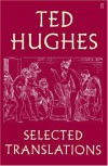 Selected Translations - Ted Hughes