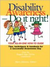 Disability Awareness - Do It Right! - The Ragged Edge Online Community,  Mary Johnson (Editor)