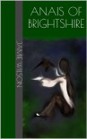 Anais of Brightshire (The Blood Mage Chronicles, Book 1) - Jamie Wilson