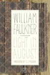 Light in August: The Corrected Text - William Faulkner