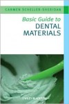 Basic Guide to Dental Materials - Carmen Scheller-Sheridan