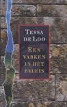 Een varken in het paleis - Tessa de Loo