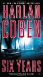 Six Years - Harlan Coben