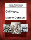 Old Hepsy - Mary A. Denison