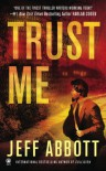 Trust Me - Jeff Abbott