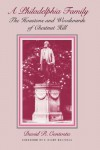 Philadelphia Family: The Houstons and Woodwards of Chestnut Hill - David R. Contosta