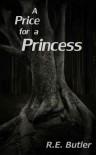 A Price for a Princess - R.E. Butler