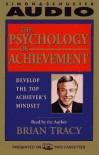 The Psychology of Achievement (Audio) - Brian Tracy