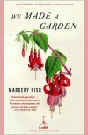 We Made a Garden - Margery Fish, Henry Boyd-Carpenter