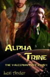 Alpha Trine (The Valespian Pact #1) - Lexi Ander