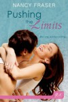 Pushing the Limits (Entangled Flirts) - Nancy Fraser