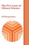 Five Laws of Library Science - S.R. Ranganathan