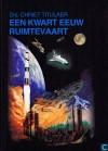 Een kwart eeuw ruimtevaart - Chriet Titulaer